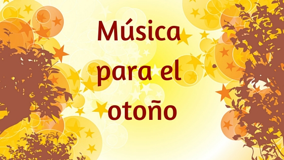 Música para el otoño